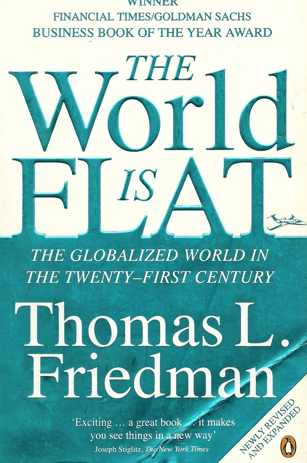 friedmans flat world thesis The book, the world is flat, by thomas friedman draws attention to some very good points concerning globalization and the world economy today.