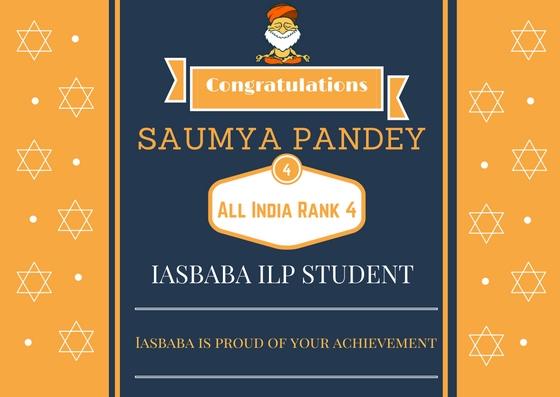 Rank 4 , CSE -2016: SAUMYA PANDEY from IASbaba's ILP Program