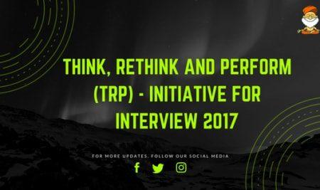Think Rethink & Perform (TRP)- Interview 2017