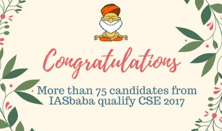 75 plus Candidates from IASbaba Qualify in CSE 2017 (12 in Top 100)