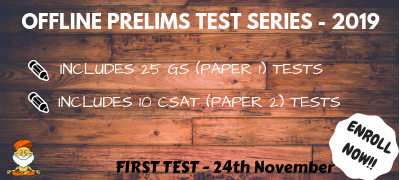 UPSC PRELIMS TEST SERIES (OFFLINE) -2019 (Starting on 24th November at Vijayanagar Center)