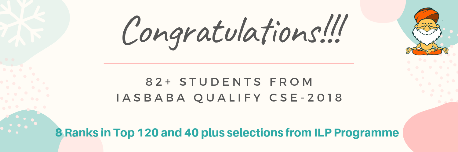 80 plus Candidates from IASbaba Qualify in CSE 2018 (8 in Top 120 from ILP)
