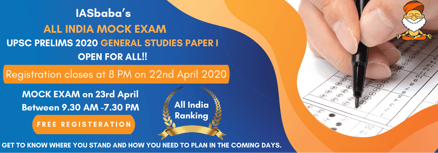 REGISTER NOW -IASbaba's ALL INDIA MOCK EXAM -UPSC PRELIMS 2020 General Studies Paper 1 – OPEN FOR ALL