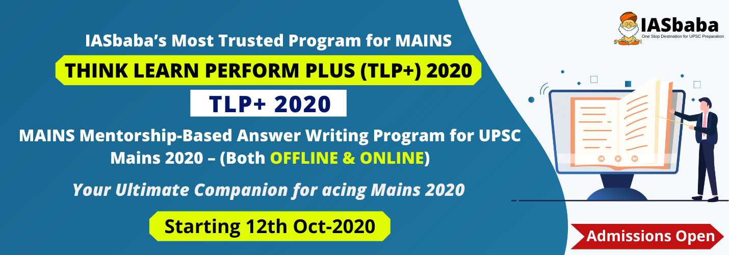 [MOST TRUSTED] IASbaba's TLP Plus (+) MAINS Mentorship-Based Answer Writing Program for UPSC Mains 2020 – (Both OFFLINE & ONLINE) – ADMISSIONS OPEN!!